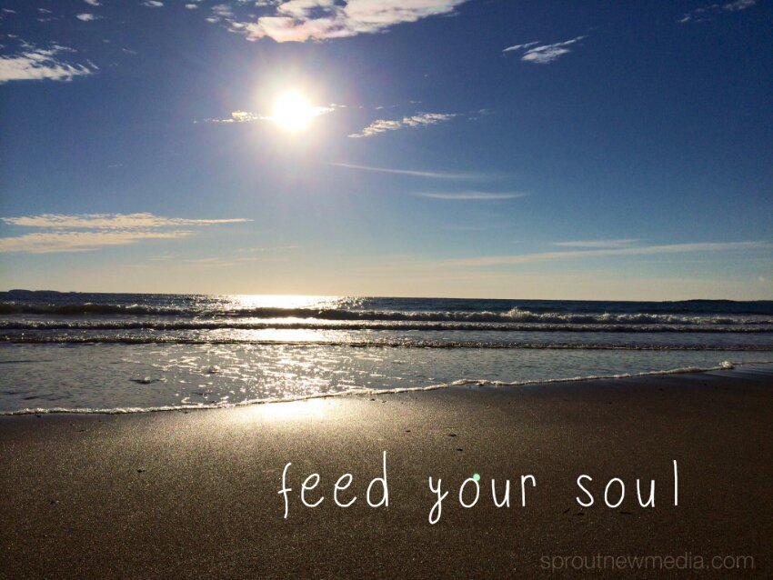 monday motivation: feed your soul