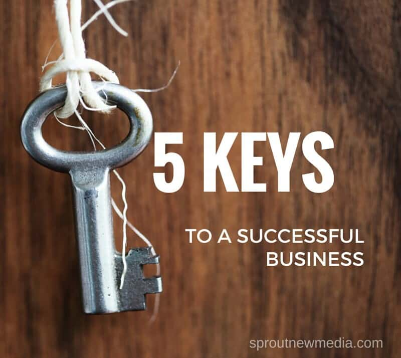 5 keys to a successful business