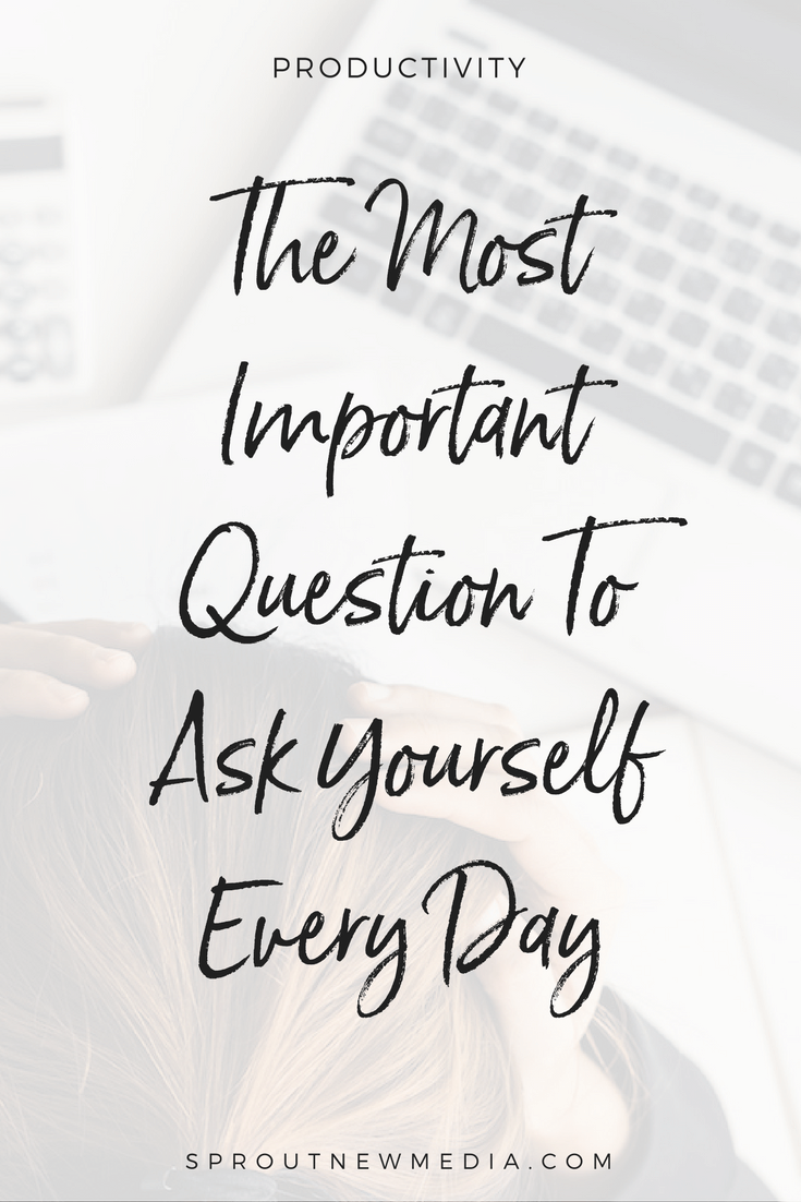 Learn the one question to ask yourself before you start anything. It will help you stay focused and get the right things done every single day.